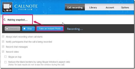 Callnote premium-Skype call recorder-take snapshot