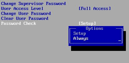 Set up a BIOS Password - Always ask for a password