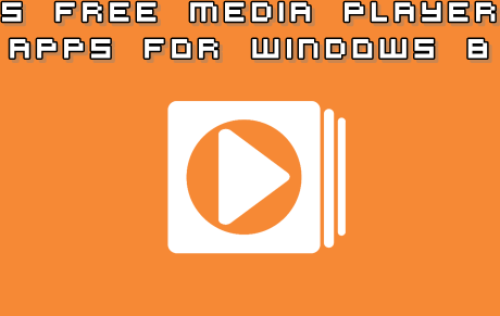 5 Free media player apps for Windows 8