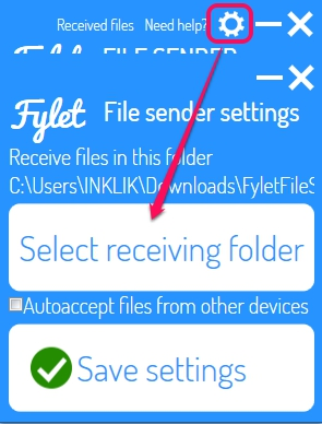 Fylet File Sender- select receiving folder