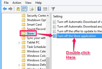 Disable Windows Store - Open Turn Off store