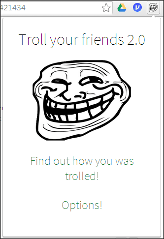 Troll your Friends extension launch options