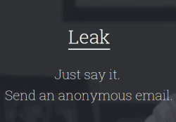 Leak- send anonymous email