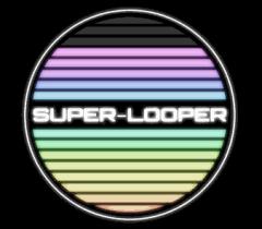 SUPER-LOOPER