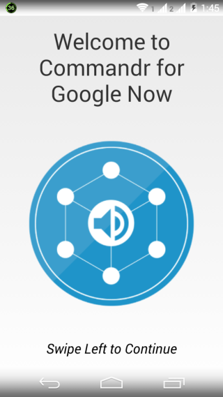 Welcome Interface of Commandr for Google Now