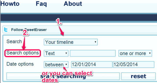 select your timeline option and enter dates