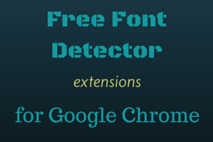 Free Font Detector extensions for Google Chrome
