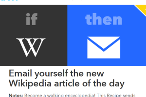 IFTTT recipe to email yourself the New Wikipedia Article of the Day