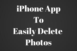 iPhone AppToEasily Delete Photos