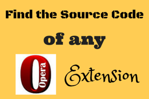 Find the Source Code of any Opera extension