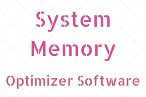 System Memory Optimizer Software