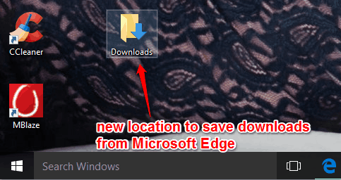 new location selected to download files from Microsoft Edge