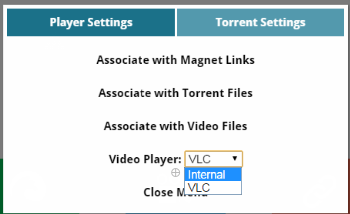 Choose between VLC or Internal Player