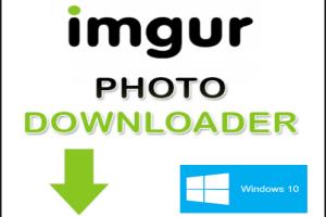 Imgur photo downloader Windows 10