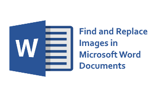 find and replace images in ms word