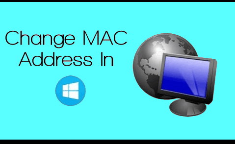 how to change Mac address in Windows 10