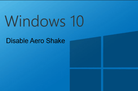how to disable aero shake in Windows 10
