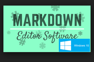 free markdown editor software for Windows 10