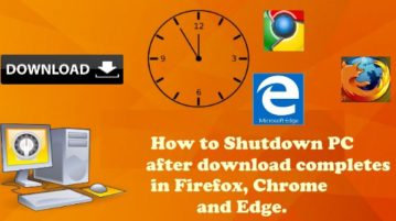 shutdown PC after downloading in Chrome Firefox and Edge