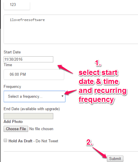 set start date and time and recurring frequency for tweet and submit