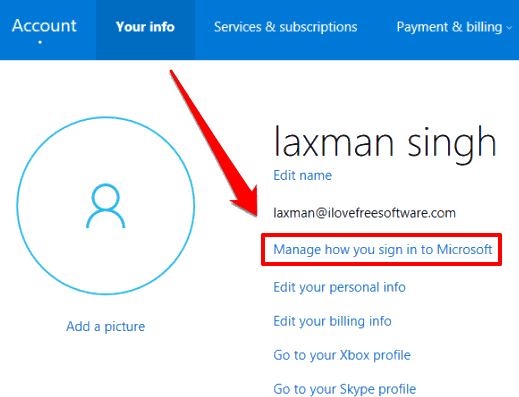 click on manage how you sign in to Microsoft