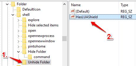 create Unhide Folder under shell key and then create HasLUAShield String value under unhide folder