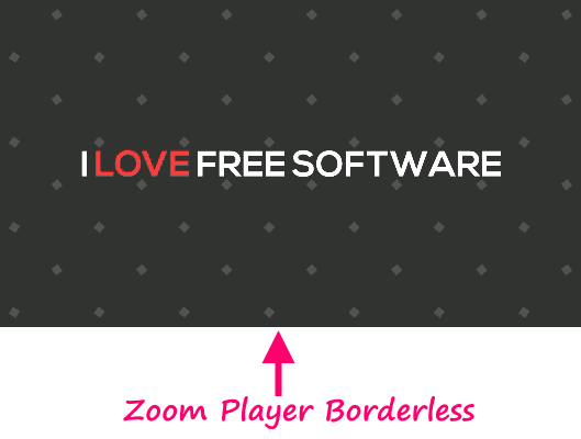 Zoom Player Borderless