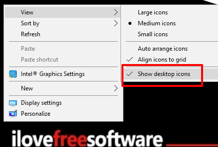 use show desktop icons option of desktop context menu