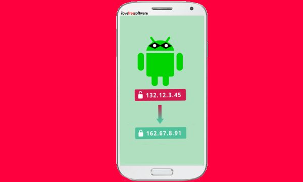 4 Methods to Change Public IP Address on Android Instantly