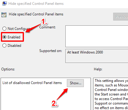 use enabled option and then click show button