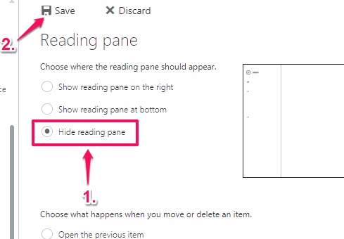 click hide reading pane option and save