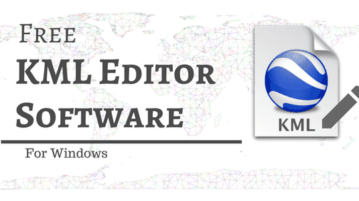 4 Free KML Editor Software For Windows