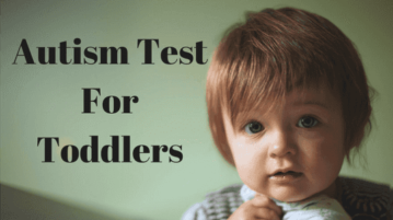 Online Autism Test For Toddlers To Know The Early Signs Of Autism