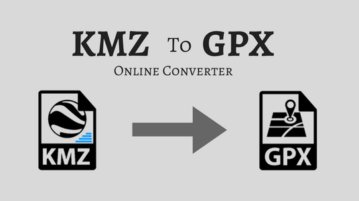 Convert KMZ To GPX Online With These Free Websites