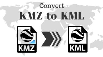 Best Free KMZ To KML Converter Software For Windows