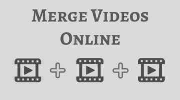 Merge Videos Online With These 5 Free Websites