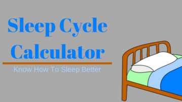 Online Sleep Cycle Calculator To Know How to Sleep Better