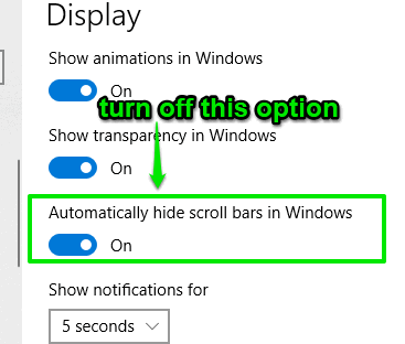 turn off automatically hide scroll bars option