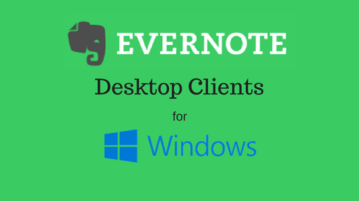 3 Free Evernote Desktop Clients For Windows