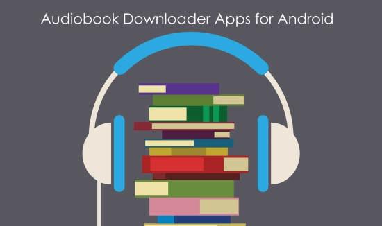 audiobook downloader apps