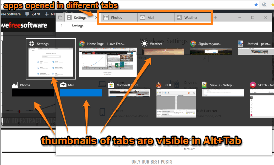 thumbnails of apps opened as tabs are visible in alt+tab mode