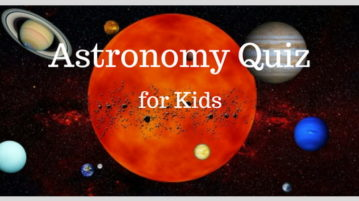 10 Online Astronomy Quiz For Kids