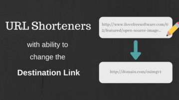 Free URL Shortening Services That Let You Change The Destination Link