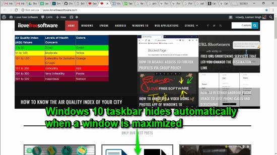 windows 10 taskbar hides automatically on maximizing a window