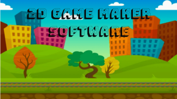 5 Free 2D Game Maker Software For Windows
