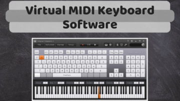 5 Free Virtual MIDI Keyboard Software For Windows