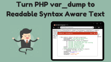Turn PHP var_dump To Readable Syntax Aware Text