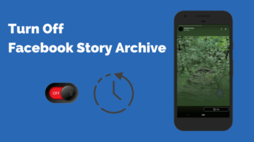 How To Turn Off Facebook Story Archive