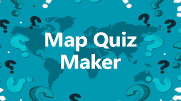 Create Map Quiz Online With These Free Websites