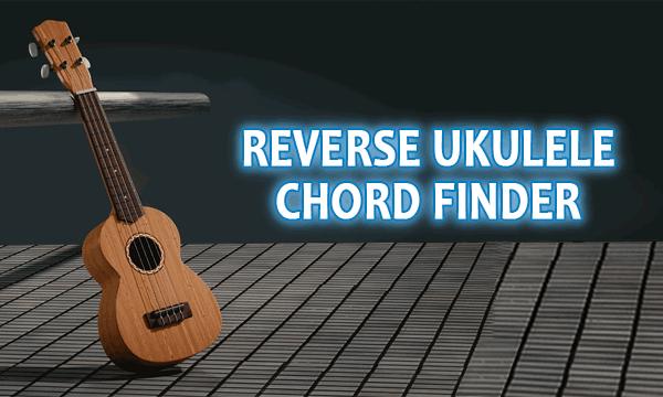 reverse ukulele chord finder